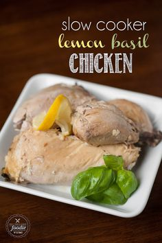 Slow Cooker Lemon Basil Chicken #crockpot #chicken #dan330 http://livedan330.com/2015/04/11/slow-cooker-lemon-basil-whole-chicken/