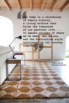 """""""Our home is a storehouse of family history, a living archive that holds the treasures of our personal life.... It speaks volumes of where we've been, who we are, and the distinctive style cultivated by our journey together."""" -India Hicks http://pinterest.com/interieurlings/ http://www.eurlingsinterieurs.nl/ https://www.facebook.com/eurlingsinterieurs"""