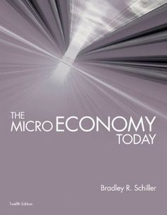 Essentials of economics 10th edition schiller test bank test bank the micro economy today mcgraw hill economics fandeluxe Choice Image