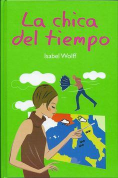 El Libro de los Viernes: La chica del tiempo - Isabel Wolff
