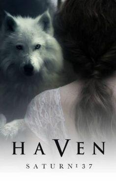 "You should read ""Haven"" on #Wattpad. #Werewolf"