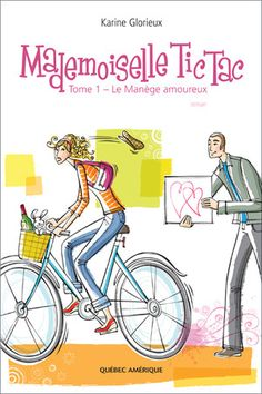 Buy Mademoiselle Tic Tac - Tome Le Manège amoureux by Karine Glorieux and Read this Book on Kobo's Free Apps. Discover Kobo's Vast Collection of Ebooks and Audiobooks Today - Over 4 Million Titles! Romance, Mademoiselle, Lectures, Great Books, Tic Tac, Books To Read, Audiobooks, This Book, Ebooks