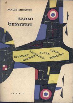 """""""Żądło Genowefy"""" Janusz Meissner Cover by Jerzy Cherka Published by Wydawnictwo Iskry 1957"""