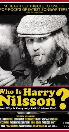 Who Is Harry Nilsson (And Why Is Everybody Talkin' About Him?) (2010)