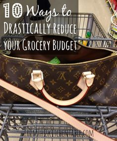 10 Ways to Drastically Lower Your Grocery Budget