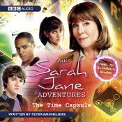 The Sarah Jane Adventures The Time Capsule audiobook by Peter Anghelides - Rakuten Kobo Sarah Jane Smith, Anthony Burgess, Doctor Who Art, Margaret Atwood, Time Capsule, Dr Who, Book Authors, Bestselling Author, Audio Books