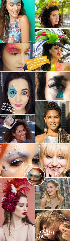Makes para o Carnaval: inspirações + dicas para o look durar e produtos! - Garotas Estúpidas - Garotas Estúpidas