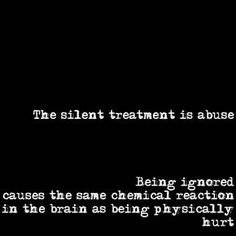The Silent Treatment [Types of Emotional Child Abuse Series, Part Silent Treatment Quotes, The Silent Treatment, Emotional Child, Emotional Abuse, The Words, Toxic Relationships, Relationship Tips, Abusive Relationship, Useful Tips