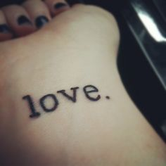 love. Tattoo I got on my wrist on my husband's and my 1st anniversary.  I wanted a clean type font and I love it!
