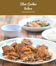 Slow Cooker Lechon made easy in the crockpot! Moist and juicy on the inside and golden and crunchy on the outside, it's easy and convenient weeknight dinner the whole family will love.