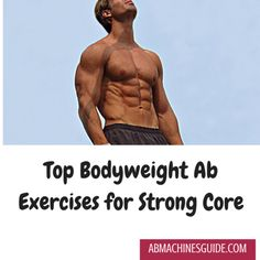 Top Bodyweight Ab Exercises for Strong Core