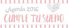La Agenda de tus Sueños -Imprimible 2016-