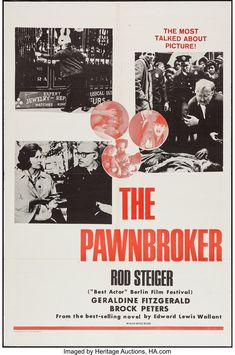"Director Sidney Lumet's harrowing ""The Pawnbroker"" starring a brilliant Rod Steiger. Movie Titles, I Movie, Geraldine Fitzgerald, Rod Steiger, Cinema Posters, Movie Posters, Military First, Berlin Film Festival, Les Miserables"