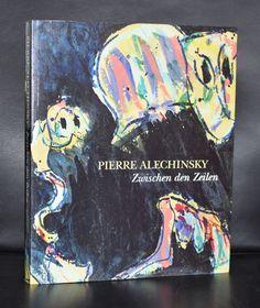 Pierre Alechinsky # ZWISCHEN DEN ZEILEN # Hatje, 1993, nm++