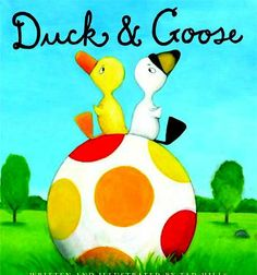 Duck & Goose by Tad Hills - Activities to go with the book Duck and Goose. Emotions, Matching, Connect the Dots, Craft Activities including Finger Puppets & Maskes
