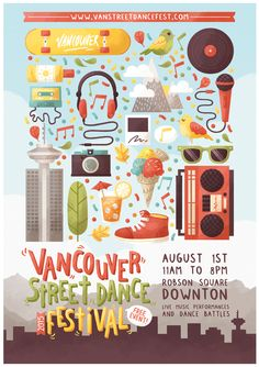 Poster I made for the annual Street Dance Festival in Vancouver, Canada in early 2015.