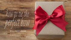 How to Tie the Perfect Bow. A quick tip on how to tie the perfect bow from ribbon