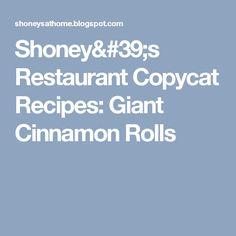 Shoney's Restaurant Copycat Recipes: Giant Cinnamon Rolls