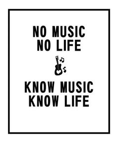 No music no life. Know music know life. Motivacional Quotes, True Quotes, Tattoo Quotes, Music Is Life, My Music, Music Guitar, Image Citation, All About Music, Quotes About Music