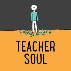 Teacher Soul - To feed you when you are hurting, drained, lost, or just in need of a pick-me-up. [board cover]