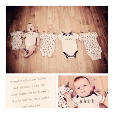 Watch me grow. Lay out 0-3, 3-6, 6-9, and 9-12 onesies and take a pic of baby in each!
