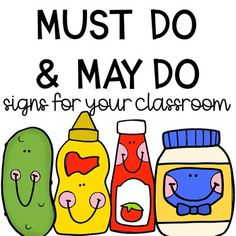 Must Do May Do Signs: Ketchup, Mustard, Pickle, Mayo Posters | TpT Mustard Pickles, Stuck On You, Pick One, Ketchup, May, Education Clipart, Classroom, How To Apply, Student