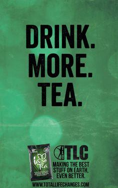 Drink More Tea. - Total Life Changes Blog | Health, Nutrition, Skin Care, Diet, Fitness Visit www.totallifechanges.com/2335031