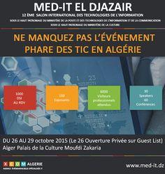 Salon Med-IT EL DJAZAÏR se tiendra les 26, 27, 28 & 29 octobre 2015 au Palais de la Culture Moufdi ZAKARIA Alger