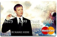 The MasterCard. ---- IF I EVER GET THIS TYPE OF CREDIT CARD I AM DOING THIS