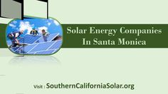 Find out Top solar companies in Ontario CA Santa Monica http://www.southerncaliforniasolar.org/santa-monica-solar.php Are you looking for solar companies in Santa Monica for solar panel installation then you are at right place. We help to choose certified solar panels in Santa Monica CA. Save money on your energy expenses today! http://www.southerncaliforniasolar.org/get-quote.php