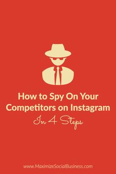 How to Spy On Your Competitors on Instagram In 4 Steps