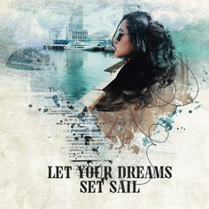 Dreams Set Sail   www.goldenmeade.com Made with Serenity of the Sea from Created by Jill. Set Sail, Digital Scrapbooking, Serenity, Dreaming Of You, Sailing, Digital Art, Artsy, Sea, Let It Be