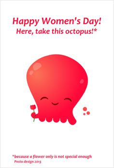 Octopus for Women's Day :)