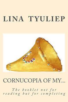 Lina Tyuliep, Cornucopia of My... (Peach colour cover) on ArtStack #lina-tyuliep #art