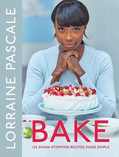 Bake 125 Show-Stopping Recipes, Made Simple By Lorraine Pascale - judge on the new season of Halloween Baking Championship Season 3 on :)! Chefs, Drink Recipe Book, Protein Bites, Savoury Baking, Oranges And Lemons, Free Download, Celebration Cakes, Free Food, Make It Simple