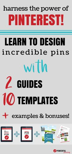 Learn how to create amazing pinterest images with the Powerful Pin Design Bundle! Make graphics for your blog that get traffic from Pinterest! | Pinterest Tips | How to Blog for Beginners | Design Your Blog