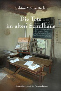 Buy Die Tote im alten Schulhaus by Cornelia von Soisses, Franz von Soisses, Sabine Möller-Beck and Read this Book on Kobo's Free Apps. Discover Kobo's Vast Collection of Ebooks and Audiobooks Today - Over 4 Million Titles! Der Tot, Drafting Desk, This Book, Ebooks, Free Apps, Audiobooks, Walmart, Home Decor, Products