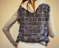 Trash To Couture: Jeans basket weave into textured vest/jacket