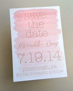 Watercolor Save the Date Announcement featuring soft pink ombre design & your wedding date by dot & bow paperie. Wedding Reception Invitations, Wedding Stationery, 40th Anniversary, Anniversary Parties, Wedding 2015, Dream Wedding, Wedding Cards, Wedding Stuff, E Design