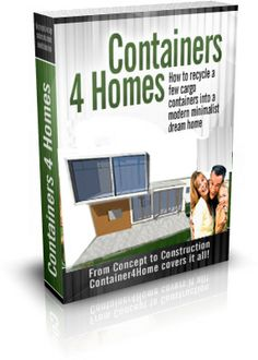 Containers E Book !! This Is By Far One Of The Better Container Home