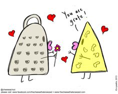 You are grate! Very punny (and cheesy). From the Cheese that Sneezed. Check out more on www.thecheesethatsneezed.com