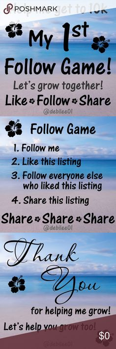 My 1st Follow Game - Help me reach 10k - Thanks! I'm getting the hang of Poshmark, grateful to the community and my buyers. I'd like to keep Poshing (LOTS more to downsize!) and want to grow my following. I'm hosting my 1st Follow Game so we can grow our followers together!! Join in. Thanks! Other