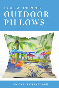 UV Protected and Mildew Resistant - Outdoor Pillows Coastal Inspired #outdoordecor #outdoorspace