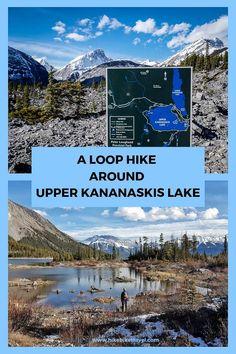 A Loop Hike Around Beautiful Upper Kananaskis Lake - Hike Bike Travel Alberta Travel, Banff Alberta, Utah Hikes, Visit Canada, Colorado Hiking, Mountain Hiking, Day Hike, Canada Travel, Hiking Trails