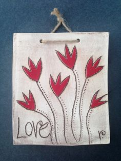 LOVE Red Tulips Decorative Ceramic Tile by PotteryByVero on Etsy, $18.00