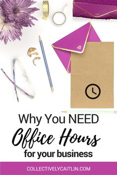 Why You Need Office Hours In Your Business - Collectively Caitlin