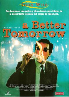 Ying hung boon sik (A Better Tomorrow), 1986 - Spanish poster