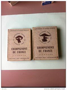 Encyclopédie pratique du naturaliste - Champignons de France I Texte, II Atlas Edit Paul Lechevalier