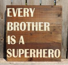 """Every Brother Is A Superhero Wooden Pallet Sign with Reclaimed Wood 22"""" X 22.5"""" by AnchoredSoulDesignCo on Etsy"""
