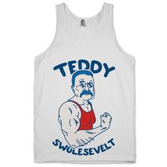 Teddy Swolesevelt | Activate Apparel | Workout Gear & Accessories